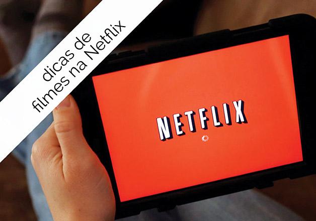 Dicas de filmes na Netflix
